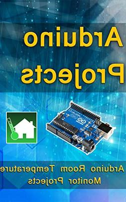 Arduino Programming: Step-by-step guide Room Temperature Mon